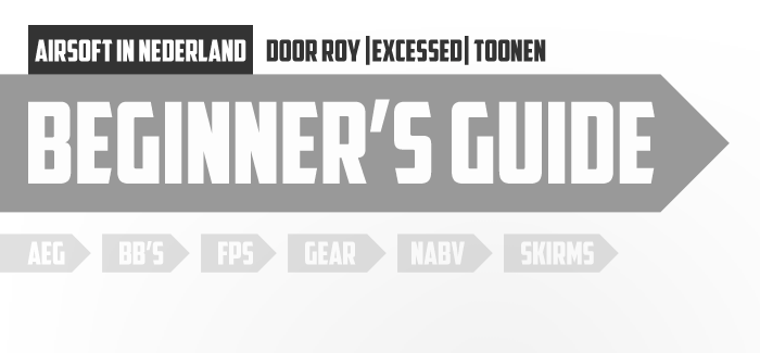 Beginner's guide airsoft in Nederland